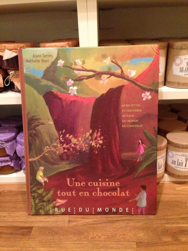 Une cuisine tout en chocolat. This cook book made me think of Carine, of Books, cupcakes and cats chasing chipmunks. It seems like the kind of book she'd like