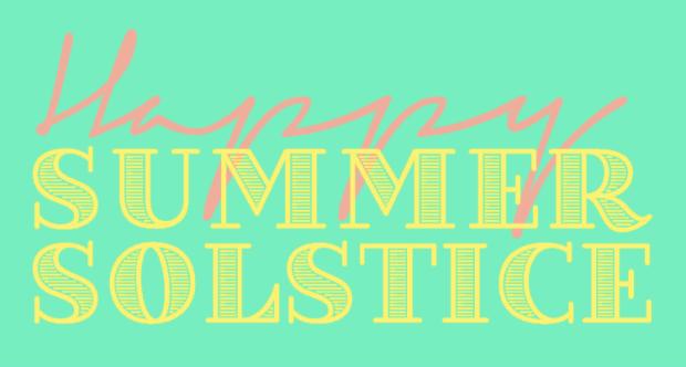 Happy Summer Solstice II